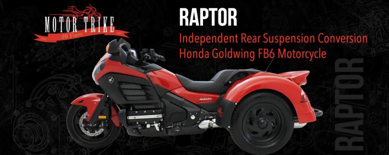 Honda Goldwing F6B Raptor Motor Trike Conversion (DOES NOT INCLUDE DONOR MOTORCYCLE OR OPTIONS)